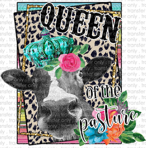 Queen of the Pasture Sublimation Transfer