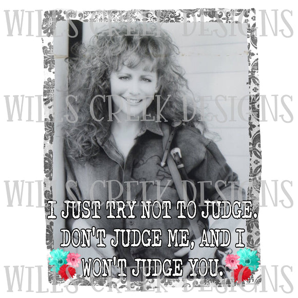 Reba Don't Judge Me and I Won't Judge You Digital Download
