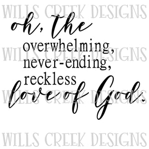 Reckless Love of God Sublimation Transfer