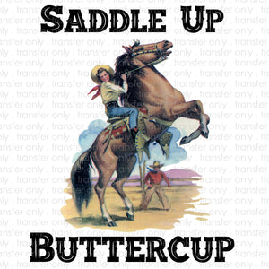 Saddle Up Buttercup Sublimation Transfer
