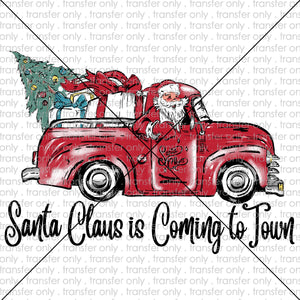 Santa is Coming to Town Sublimation Transfer