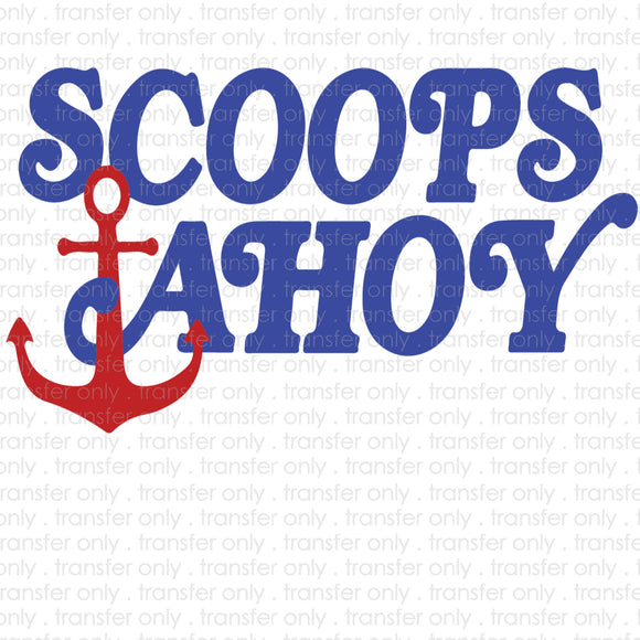 Scoops Ahoy Sublimation Transfer