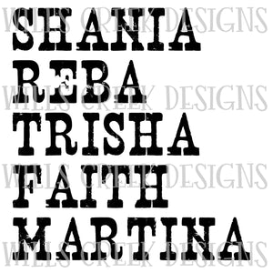Shania Reba Trisha Faith Martina Sublimation Transfer