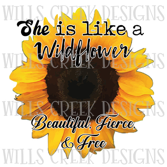 She is like a Wildflower Sublimation Transfer