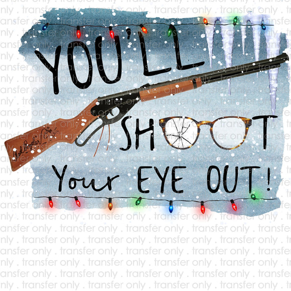 Shoot Your Eye Out Sublimation Transfer