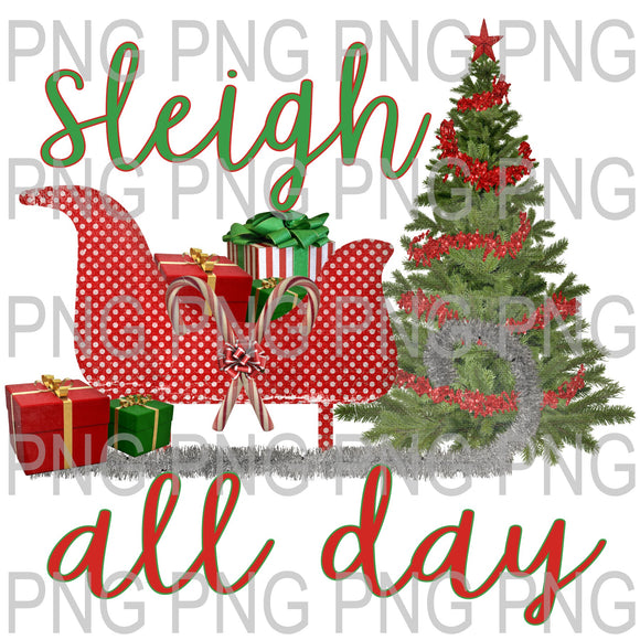 Sleigh All Day Digital Download
