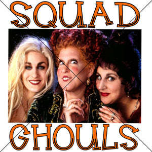 Squad Ghouls Sublimation Transfer
