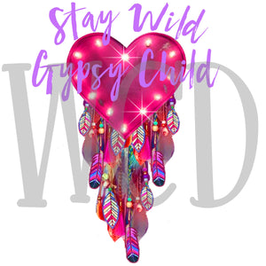 Stay Wild Gypsy Child Digital Download