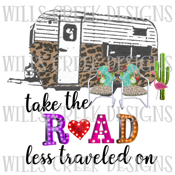 Take the Road Less Traveled On Camper Digital Download