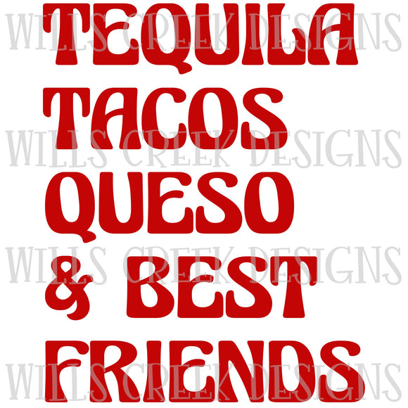 Tequila Tacos Queso Best Friends Sublimation Transfer