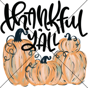 Thankful Y'all Pumpkins Sublimation Transfer