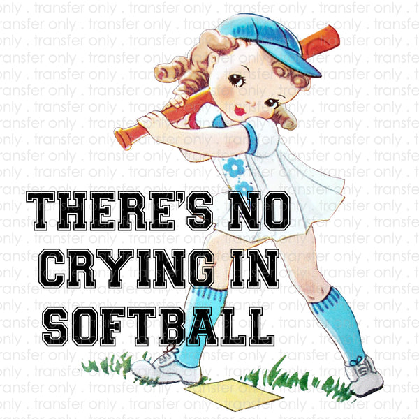 There's No Crying in Softball Retro Sublimation Transfer