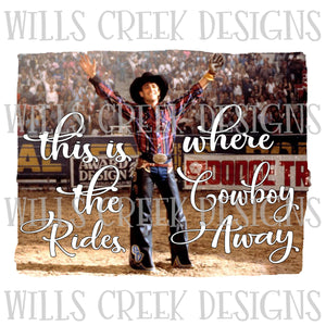 This is Where The Cowboy Rides Away Digital Download