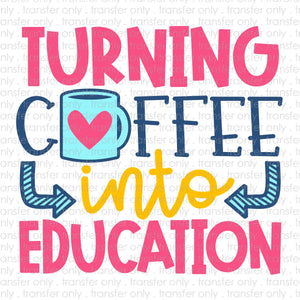 Turning Coffee into Education Sublimation Transfer