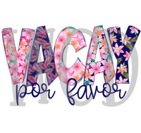 Vacay Por Favor Digital Download