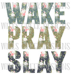 Wake Pray Slay Digital Download