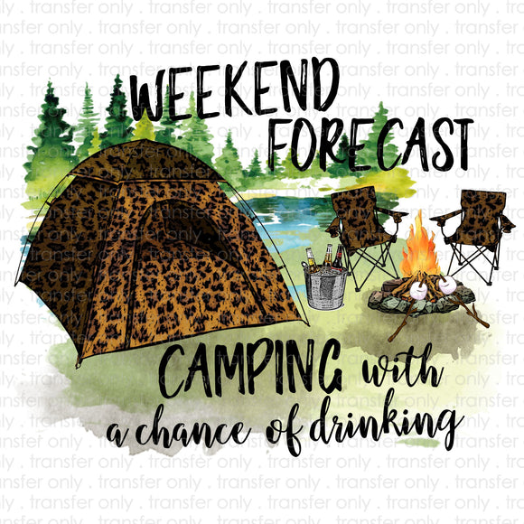 Weekend Forecast Camping Sublimation Transfer