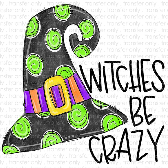 Witches be crazy Sublimation Transfer