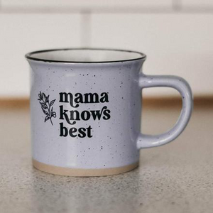 Mama Knows Best Ceramic Mug