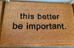 DOOR MAT, IMPORTANT