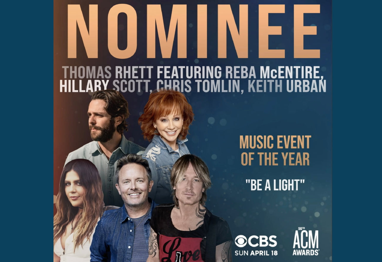 """BE A LIGHT"" NOMINATED FOR ACADEMY OF COUNTRY MUSIC AWARD"