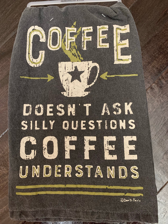 Coffee Doesn't Dish Towel