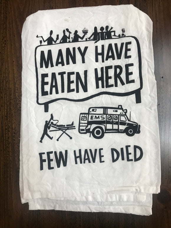 Few Have Died Dish Towel