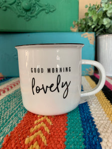 Good Morning Lovely Mug