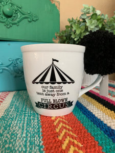 Full Blown Circus Mug