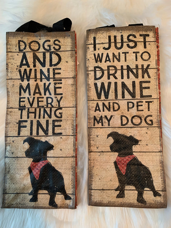 Drink Wine and Pet My Dog Wine Tote