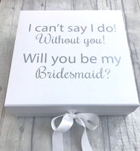 Will you be my Bridesmaid? wedding gift memory/keepsake box