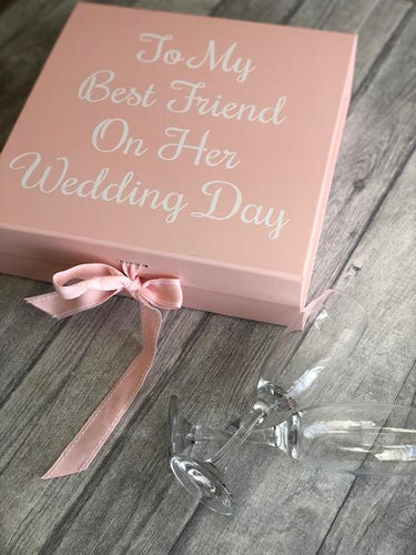 To my best friend on her wedding day memory/keepsake box