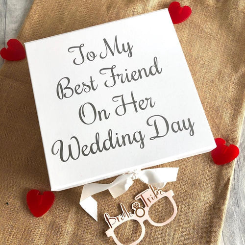 To my best friend on her wedding day white memory/keepsake box