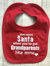 who needs Santa when you've got grandparents like mine Christmas bib, unique, Handmade so high quality at affordable prices, follow us on Instagram