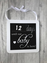 Baby arrival day countdown chalkboard plaque. Perfect for any style of house, it fits any interior whether that be older or modern. A perfect asset to the look of your home