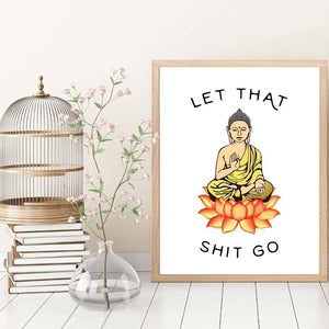 Let That Sh*t Go Buddha Canvas Print - The Buddha Shoppe