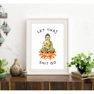 Let That Sh*t Go Buddha Canvas Print