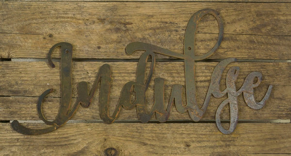 Indulge Metal Sign, Farmhouse Decor, Rustic Raw Metal Word Wall Art, Kitchen,  Housewarming Gift