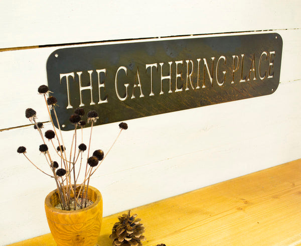 The Gathering Place Metal Sign, Farmhouse Decor, Rustic Raw Metal Word Wall Art, Country Decoration,  Housewarming Gift