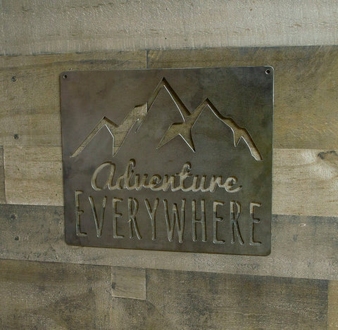 Adventure Everywhere, Mountains Metal Sign, Industrial Decor, Hiking, Cabin, Lodge Wall Art
