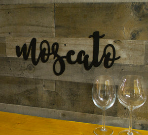 Moscato Wine Metal Sign, Farmhouse Decor, Rustic Raw Metal Word Wall Art, Kitchen, Bar Decor,  Housewarming Gift