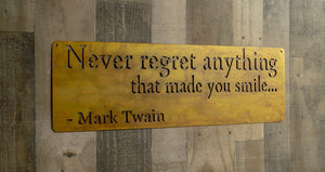 Mark Twain Quote, Metal Wall Sign, Inspirational Gift, Industrial Home Decor