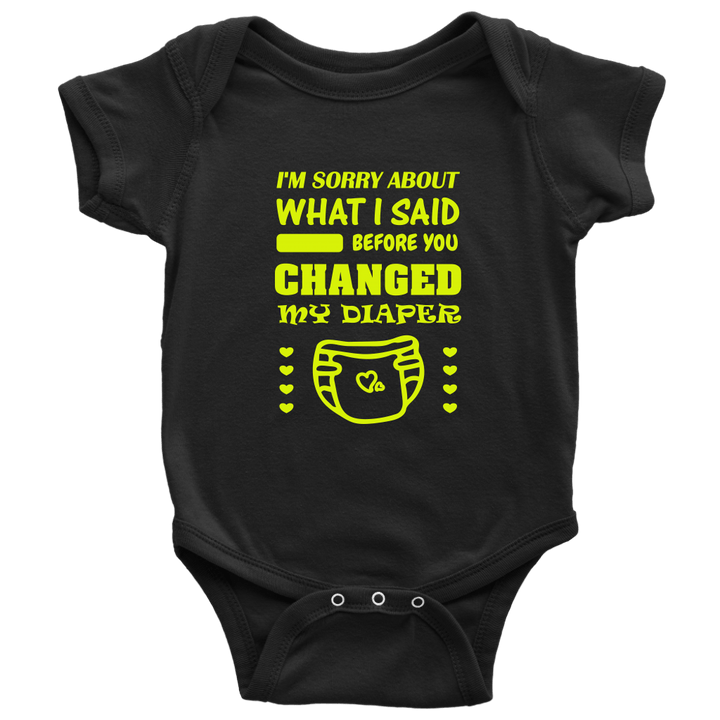 Baby | I'm Sorry About What I Said Onesie T-shirt teelaunch Black NB