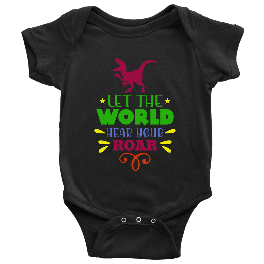 Baby | Let The World Hear Your Roar Onesie T-shirt teelaunch Black NB
