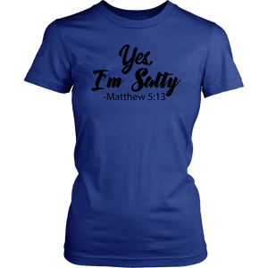 Yes, I'm Salty T-shirt