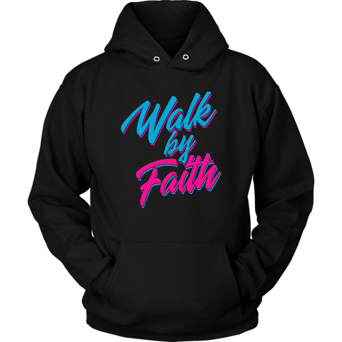 Walk by Faith Hoodie