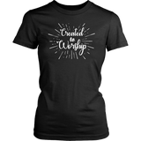 Black and white Created to Worship ladies Christian t-shirt