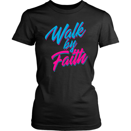 Black, aqua, and pink, Walk by Faith ladies t-shirt.