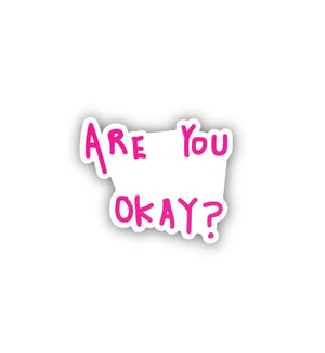 Load image into Gallery viewer, Are You Okay? Sticker from Thoraya Maronesy