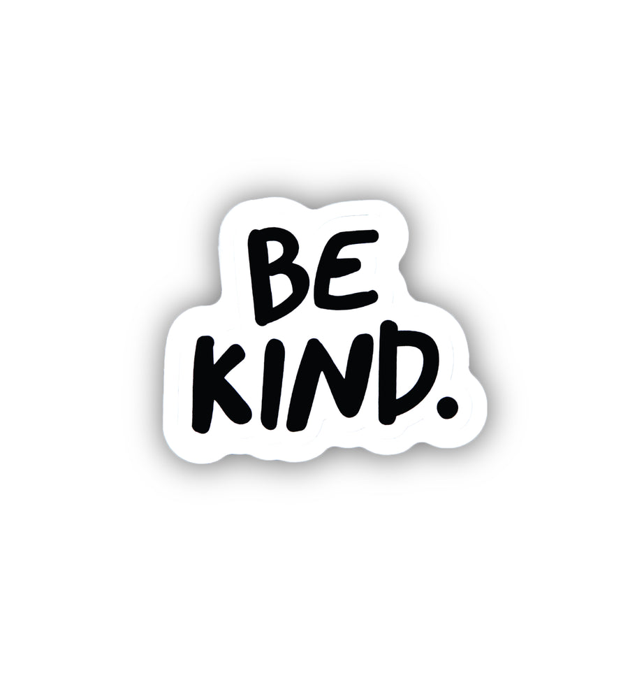 Be Kind Sticker - 2 Pack / 4 Pack / 6 Pack